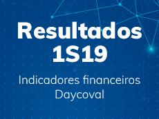 Confira os resultados financeiros do 1º Semestre de 2019 do Banco Daycoval