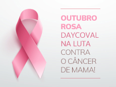 Daycoval apoia campanha de prevenção ao câncer de mama